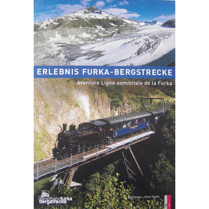 Buch Erlebnis Furka-Bergstrecke, AS-Verlag